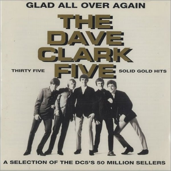 The Dave Clark Five Glad All Over Again, 1993