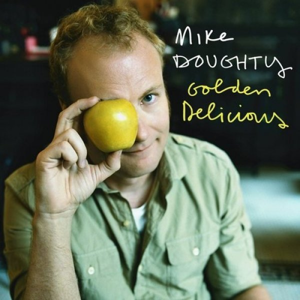 Mike Doughty Golden Delicious, 2008