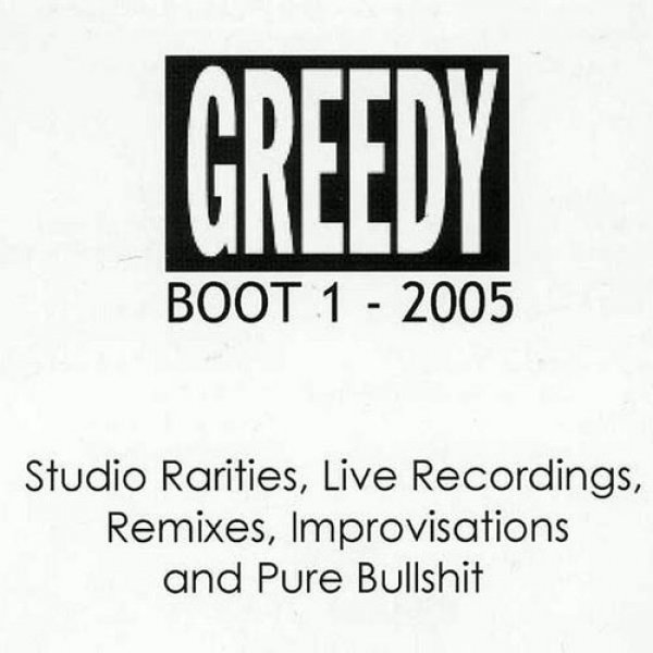 Greedy Boot 1 Album
