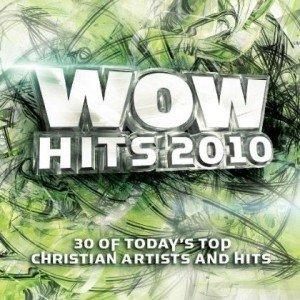 Group 1 Crew WOW Hits 2010, 2009