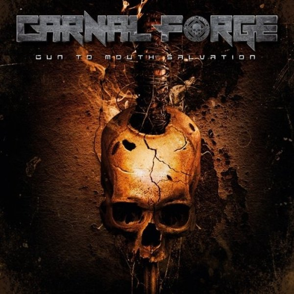Carnal Forge Gun to Mouth Salvation, 2019
