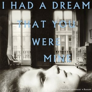 Hamilton Leithauser I Had a Dream That You Were Mine, 2016