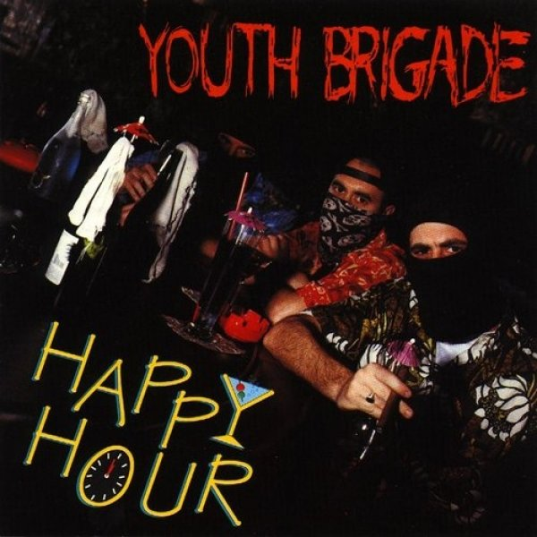 Youth Brigade Happy Hour, 1994