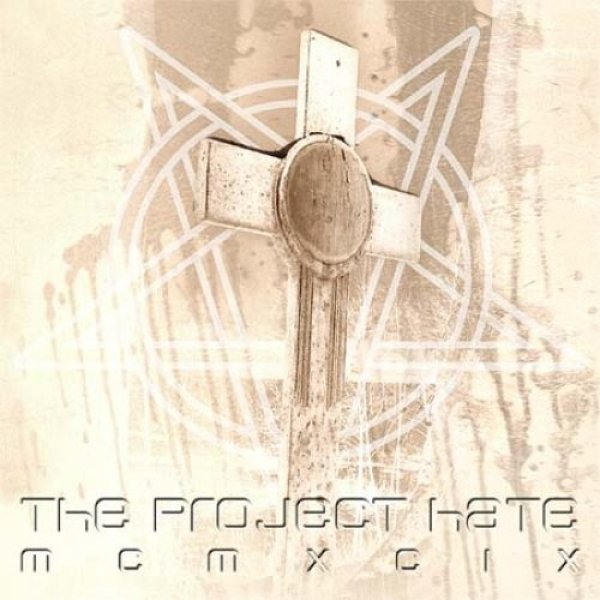 The Project Hate MCMXCIX Hate, Dominate, Congregate, Eliminate, 2003