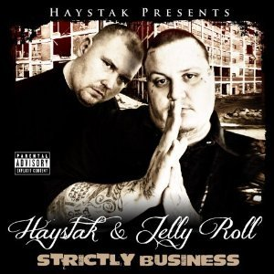 Haystak Strictly Business, 2011