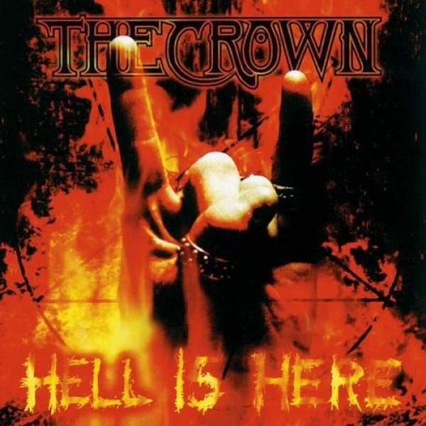 The Crown Hell Is Here, 1999
