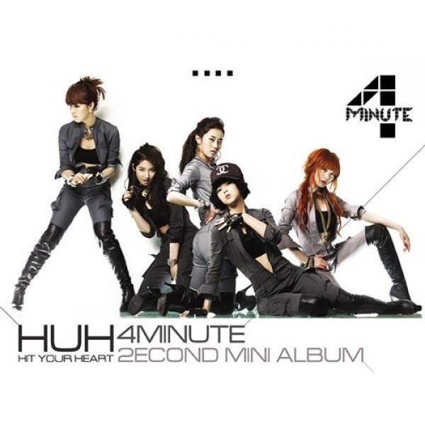 4minute Hit Your Heart, 2010