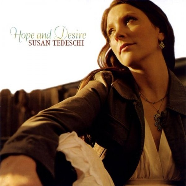 Susan Tedeschi Hope and Desire, 2005
