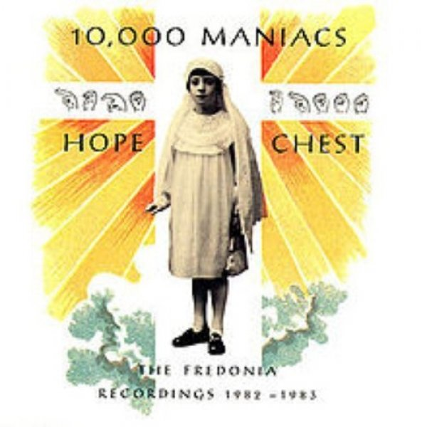 10,000 Maniacs Hope Chest, 1990