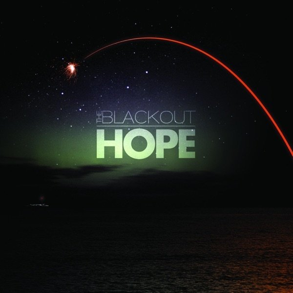 The Blackout Hope, 2011