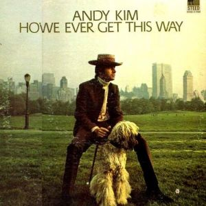 Andy Kim How'd We Ever Get This Way, 1969