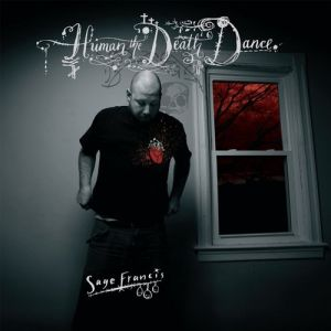 Sage Francis Human the Death Dance, 2007