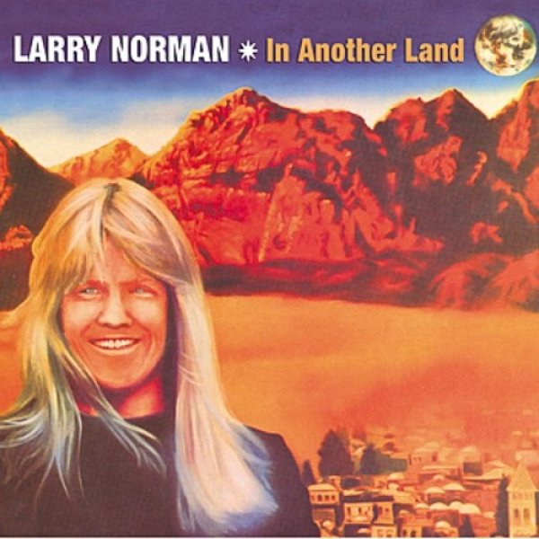 Larry Norman In Another Land, 1976