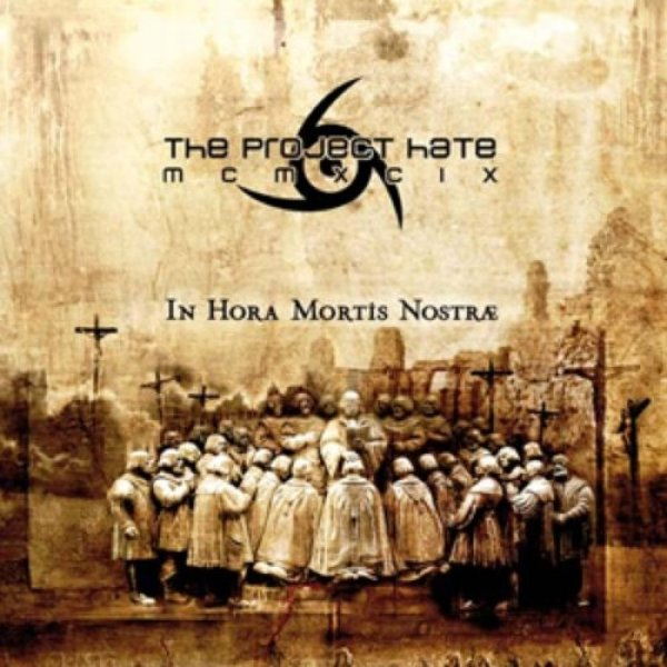 The Project Hate MCMXCIX In Hora Mortis Nostræ, 2007
