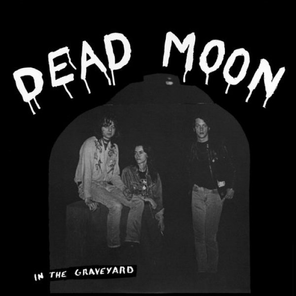 Dead Moon In the Graveyard, 1988