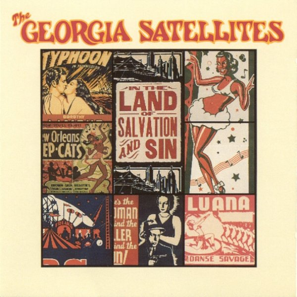 The Georgia Satellites In the Land of Salvation and Sin, 1989