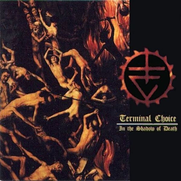 Terminal Choice  In the Shadow of Death, 1996