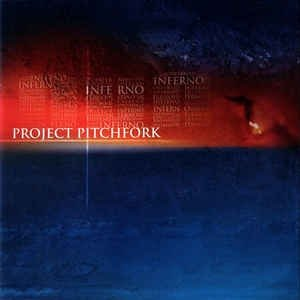 Project Pitchfork Inferno, 2002