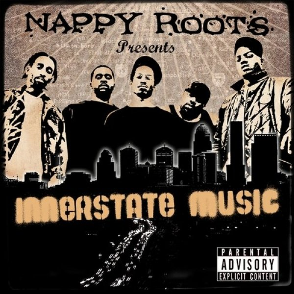 Nappy Roots Innerstate Music, 2007