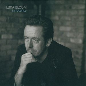 Luka Bloom Innocence, 2005