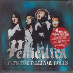 PENICILLIN Into the Valley of the Dolls, 1995