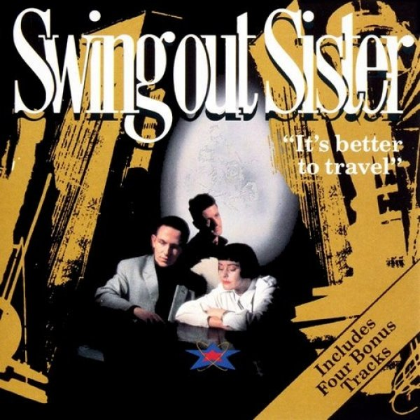 Swing Out Sister It's Better to Travel, 1987