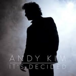 Andy Kim It's Decided, 2015