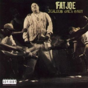 Fat Joe Jealous One's Envy, 1995