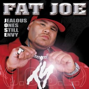 Fat Joe Jealous Ones Still Envy (J.O.S.E.), 2001