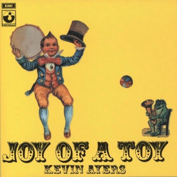 Kevin Ayers Joy of a Toy, 1969