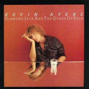 Kevin Ayers Diamond Jack and the Queen of Pain, 1983