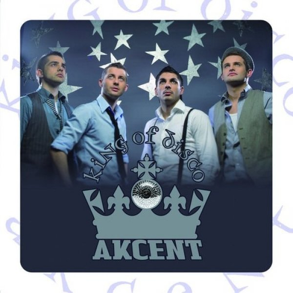 Akcent King of Disco, 2007