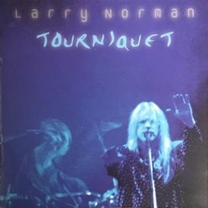 Larry Norman Tourniquet, 2001