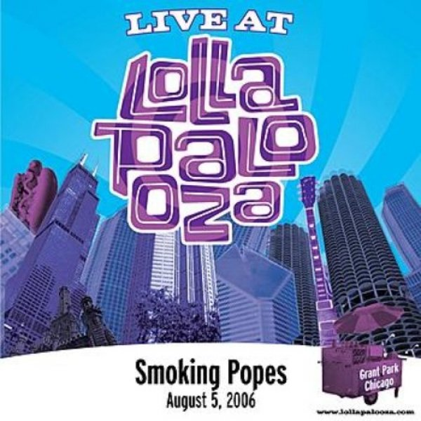 Smoking Popes Live at Lollapalooza 2006: Smoking Popes, 2006