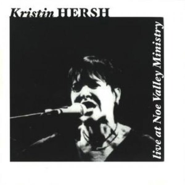 Kristin Hersh Live at Noe Valley Ministry, 2001