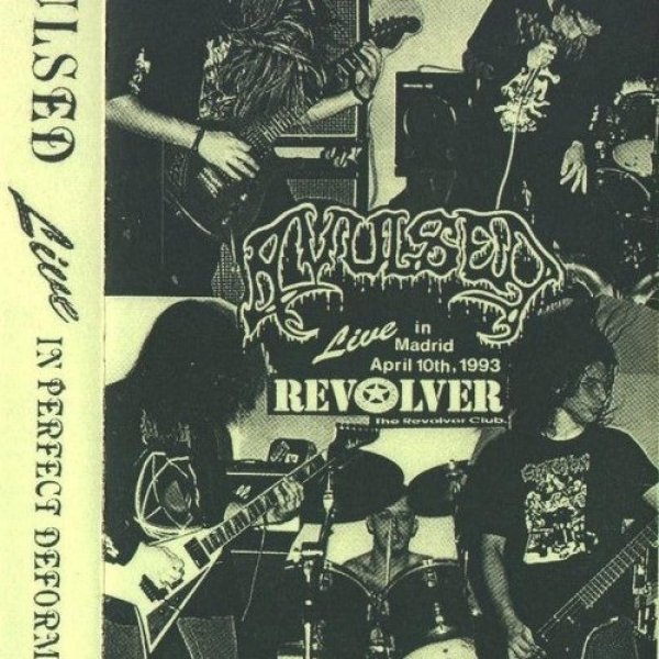 Avulsed Live in Perfect Deformity, 1993