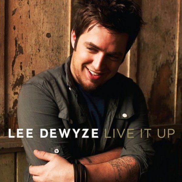 Lee DeWyze Live It Up, 2010