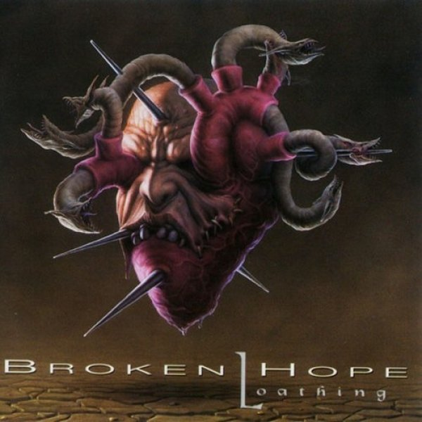 Broken Hope Loathing, 1997