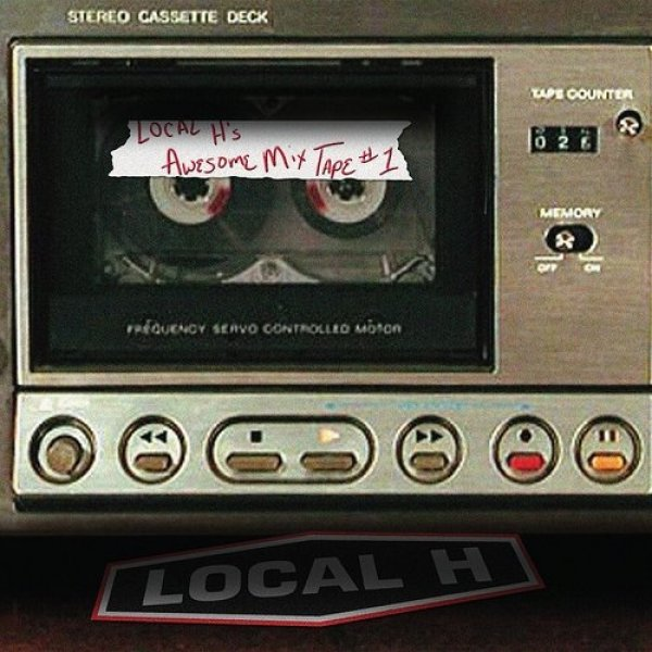 Local H Local H's Awesome Mix Tape #1, 2010
