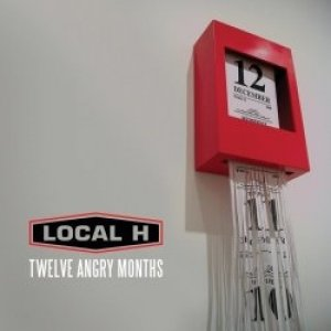 Local H Twelve Angry Months, 2008