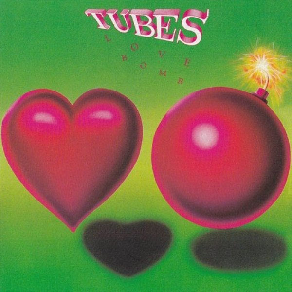 The Tubes Love Bomb, 1985