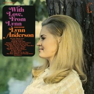 Lynn Anderson With Love, from Lynn, 1969