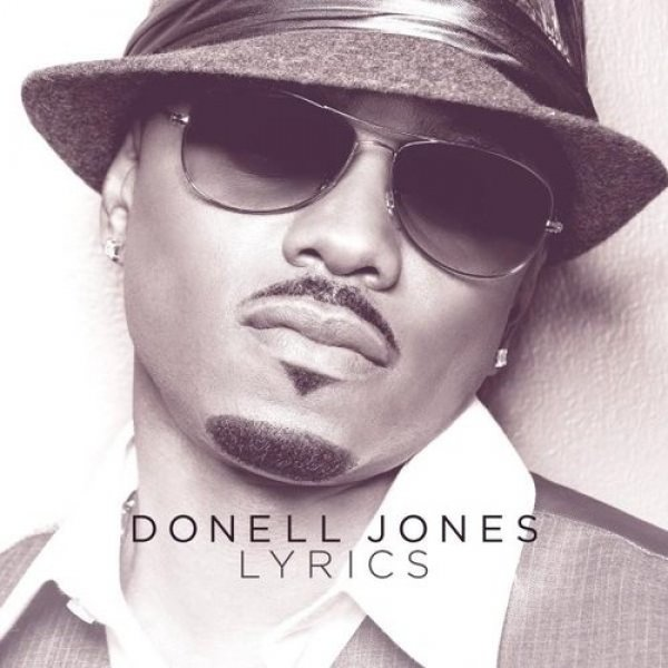 Donell Jones Lyrics, 2010