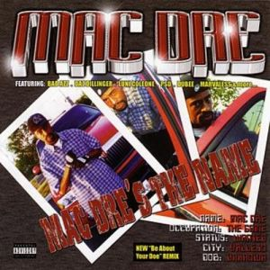 Mac Dre Mac Dre's the Name, 2001