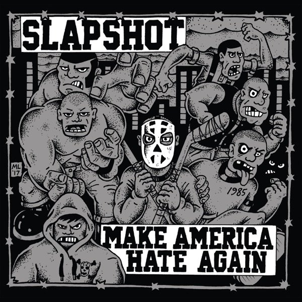 Slapshot Make America Hate Again, 2018