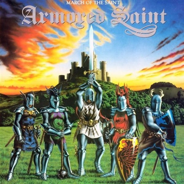 Armored Saint March of the Saint, 1984