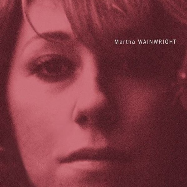 Martha Wainwright Martha Wainwright, 2005