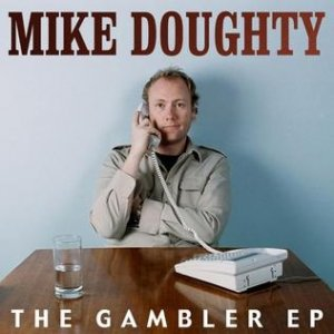 Mike Doughty The Gambler, 2005