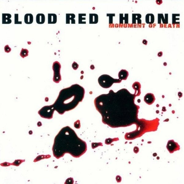 Blood Red Throne Monument of Death, 2001