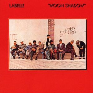 Labelle Moon Shadow, 1972
